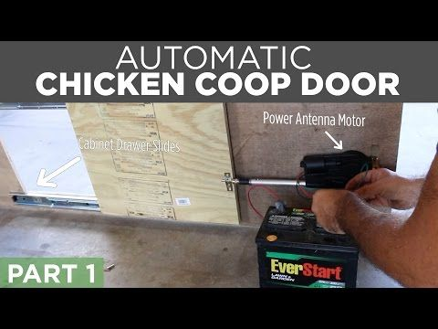 DIY Automatic Chicken Coop Door Opener | Mike And Lauren