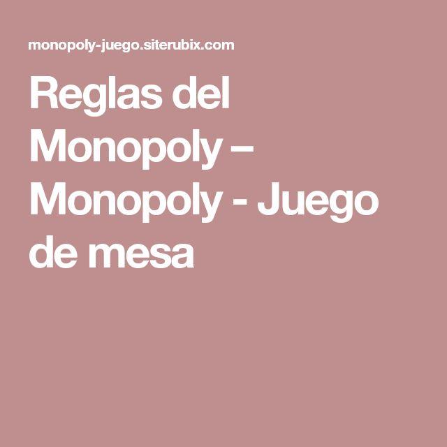 Reglas Del Monopoly Monopoly Juego De Mesa Monopoly Juego