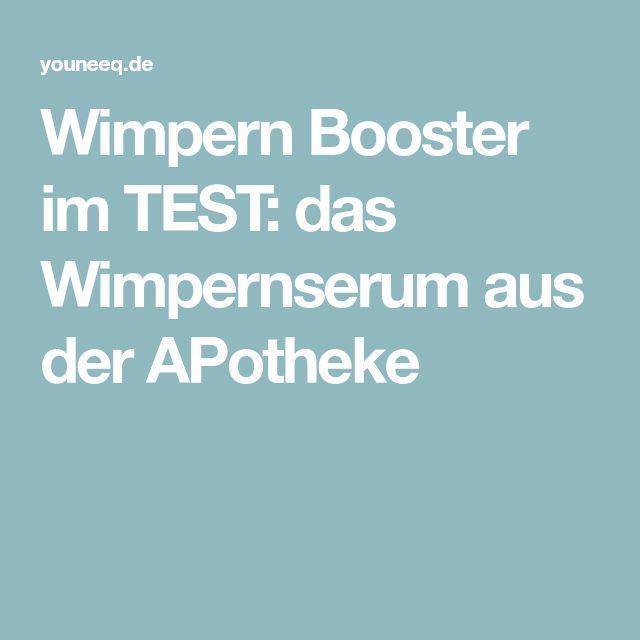 Wimpern Booster im TEST: das Wimpernserum aus der APotheke