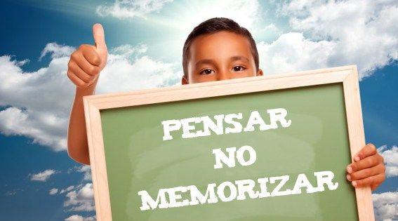 Enseñar a pensar en lugar de memorizar