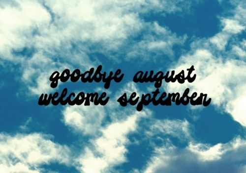 ░ IT'S A NEW DAY ░ goodby august, welcome september.