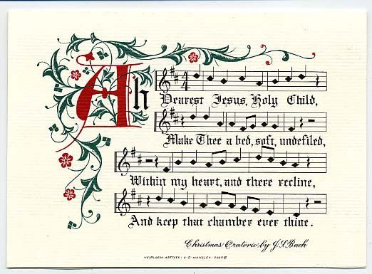 From the hymn, 'Ah Dearest Jesus, Holy Child' by J.L. Bach, artwork by Clifford Mansley, Sr.  Link to Cards.