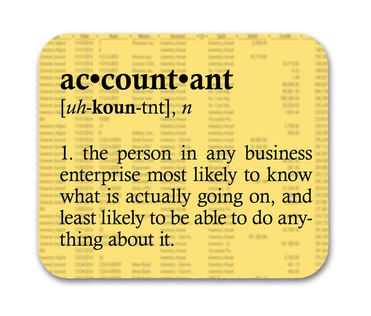 Accounting is the language of business. And while accountants may be fluent in the language, that doesn't necessarily translate into action. An accountant is like your average high-dollar TV sports an