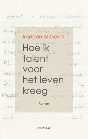 Hoe ik talent voor het leven kreeg - Rodaan Al Galidi, boek van de maand in DWDD van januari 2016