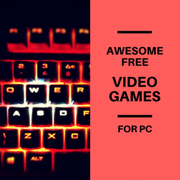 THE BEST FREE VIDEO GAMES FOR PC Nothing to play? Why spend money when you can play these awesome PC video games for free!