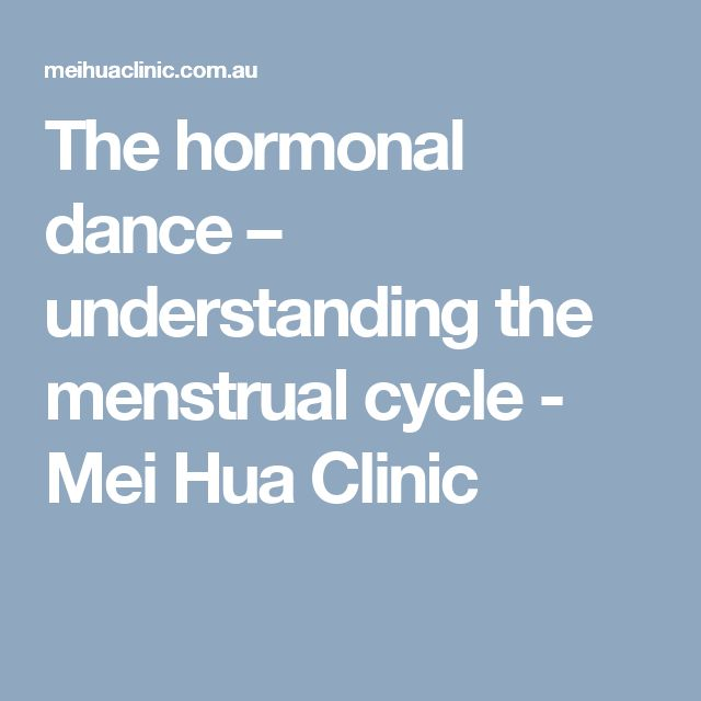 The hormonal dance – understanding the menstrual cycle - Mei Hua Clinic