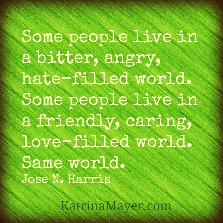 Some People Live In A Bitter, Angry, Hate-filled World