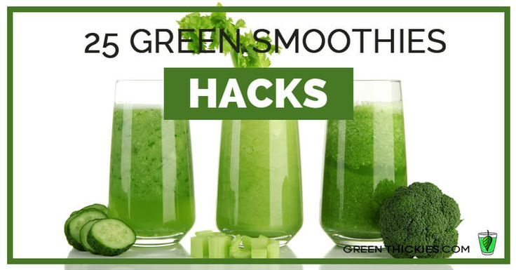 Here's 25 green smoothie hacks s to help you speed up, save money, get healthier and enjoy the process a little bit more!