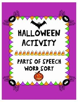 Halloween Word Sort: Common Nouns, Proper Nouns, Verbs, Adjectives and extension activities!