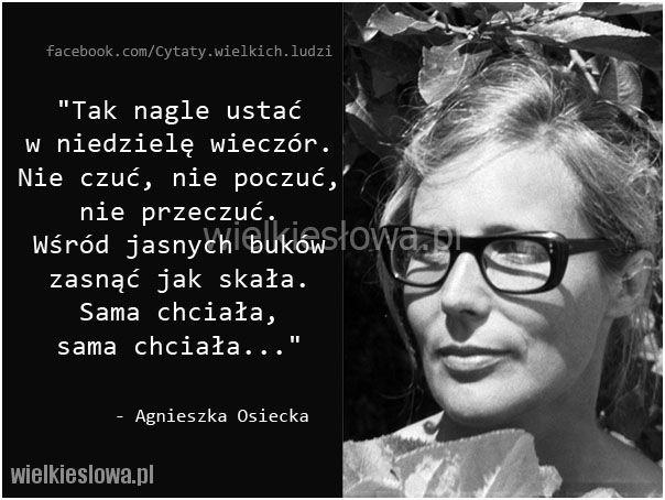 Tak nagle ustać w niedzielę wieczór... #Osiecka-Agnieszka,  #Różne