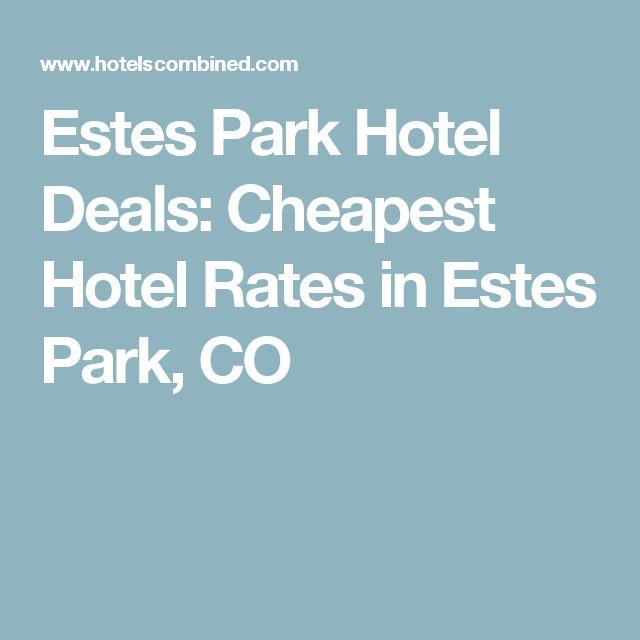 Estes Park Hotel Deals: Cheapest Hotel Rates in Estes Park, CO