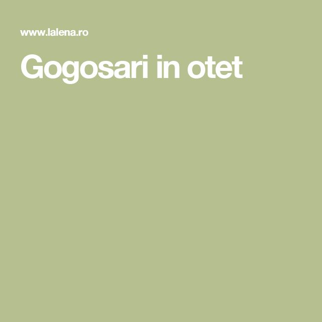 Gogosari in otet