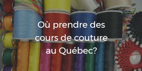 Rosemère, Québec   FIOU   Une superbe liste d'endroits où prendre des cours de couture au Québec. Ne vous gênez pas pour lui écrire, afin d'en ajouter.
