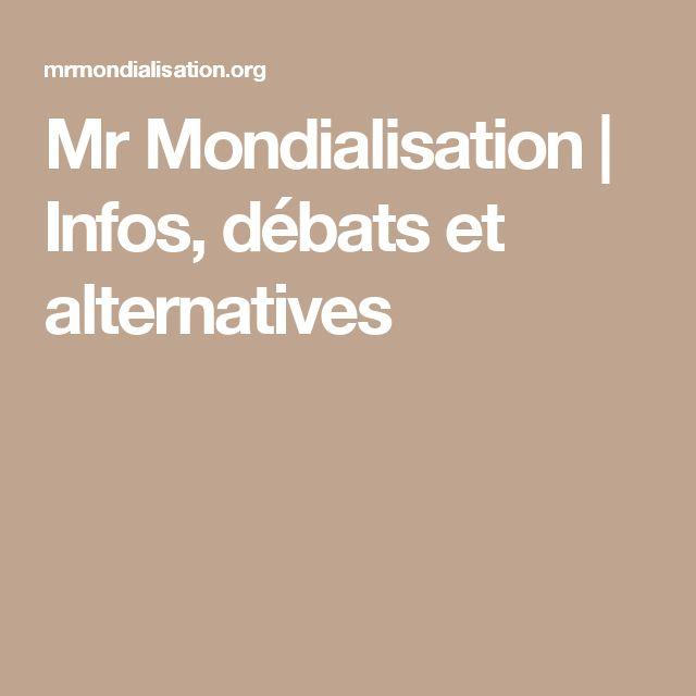 Mr Mondialisation | Infos, débats et alternatives
