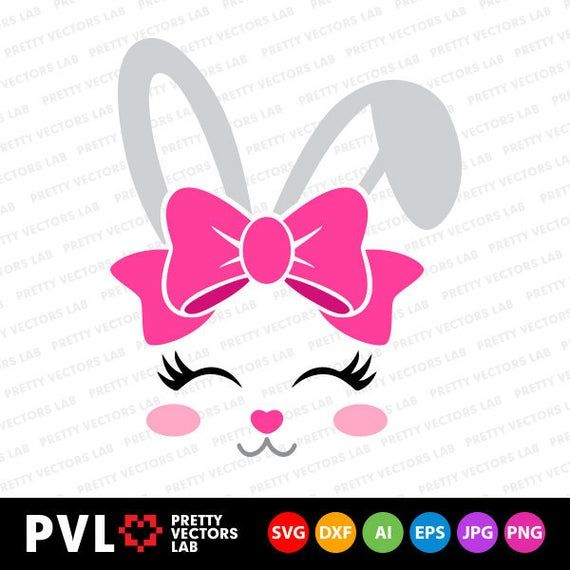 Bunny Svg Easter Svg Cute Bunny Face Svg Dxf Eps Png Girl Etsy In 2021 Easter Svg Bunny Face Bunny Svg