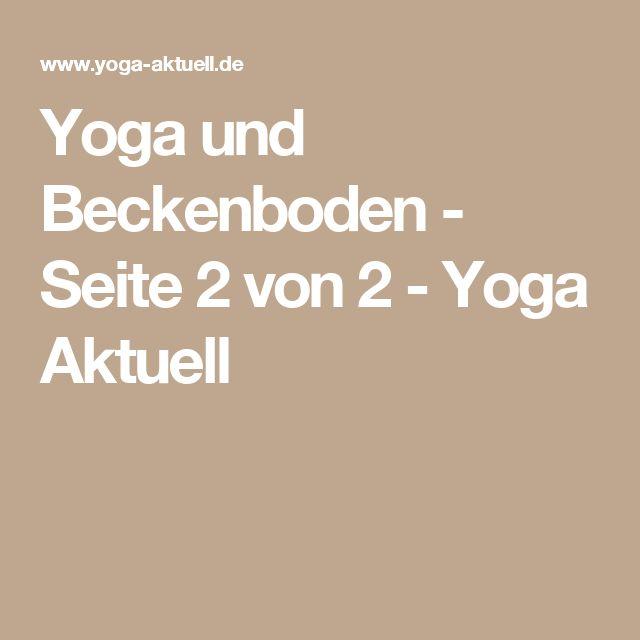 Yoga und Beckenboden - Seite 2 von 2 - Yoga Aktuell