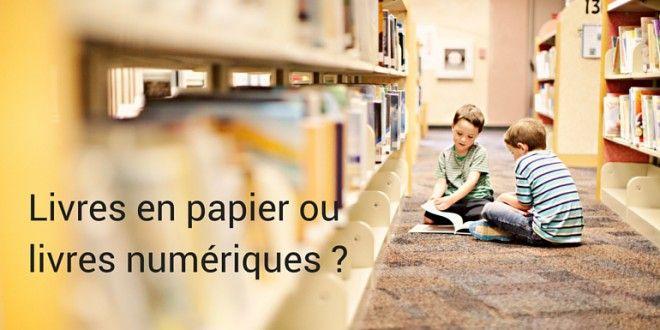 Livres papiers vs livres numériques ebooks