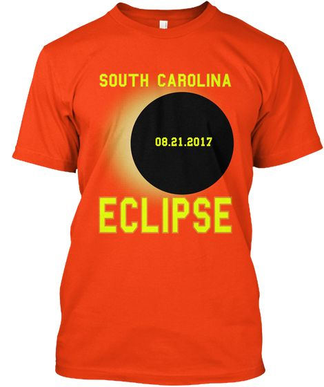 South Carolina 08.21.2017 Eclipse T-Shirt. Circle Total Solar Eclipse 08/21/2017 T-shirt. August Eclipse T-Shirt. The Great USA Solar Eclipse. Total Circle Solar Eclipse of the Sun August 21 2017 T Shirt. #solareclipse #sun #august21 #eclipse #mooneclipse #solarpath #solar #summer #augusteclipse t-shirt. #UnitedStatessolareclipse  Total Black Solar Eclipse. #students #teacher #2017TotalSolarEclipse #sun #supermoon #space #science #moon #usa #tshirt #us #america #eclipseenthusiasts…