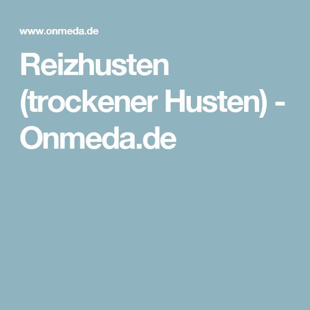 Reizhusten (trockener Husten) - Onmeda.de