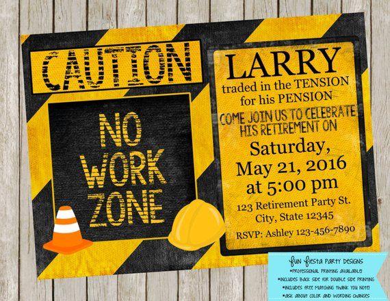 No Work Zone - Retirement party invitation | Dad retirement