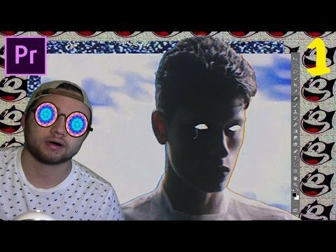 Adobe Premiere Pro: HOW TO MAKE A TRIPPY MUSIC VIDEO (BEN KHAN YOUTH) PART 1 - YouTube