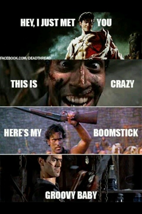 Gotta love Bruce Campbell #boomstick evil dead army of darkness #groovy