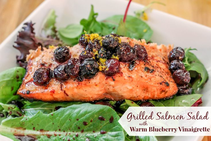 Grilled Salmon Salad with Warm Blueberry Vinaigrette -- AMFT