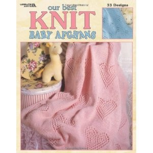 Our Best Knit Baby Afghans (Leisure Arts #3219) (Paperback)  http://howtogetfaster.co.uk/jenks.php?p=1574862235  1574862235