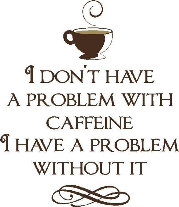 Vinyl-Coffee problem wall quote