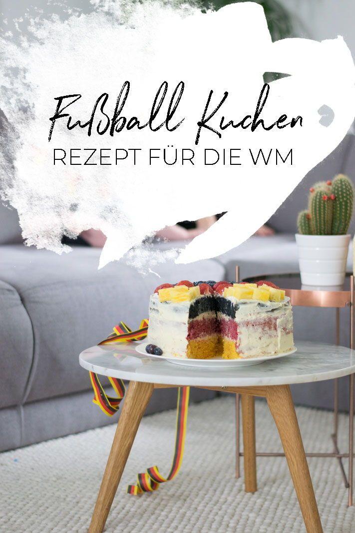 Fussball Weltmeisterschaft Mit Kindern Feiern Plus Wm Kuchen Rezept