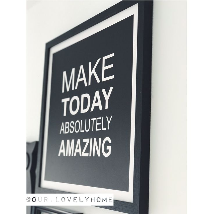 Make today absolutely amazing. ✖️•✖️•✖️•✖️•✖️•✖️•✖️•✖️•✖️•✖️•✖️•✖️•✖️• • • #our #house #home #stoerwonen #zwartwitwonen #binnenkijken #photoframe #quote #make #today #absolutely #amazing #kwantum #kwantuminhuis #photowall #diningroom #wall #photogallery #black #white