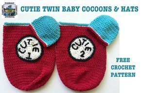 Twin Baby Cocoons & Hats FREE CROCHET PATTERN from Tugboat Yarning.  Yay, Dr. Seuss inspirations!