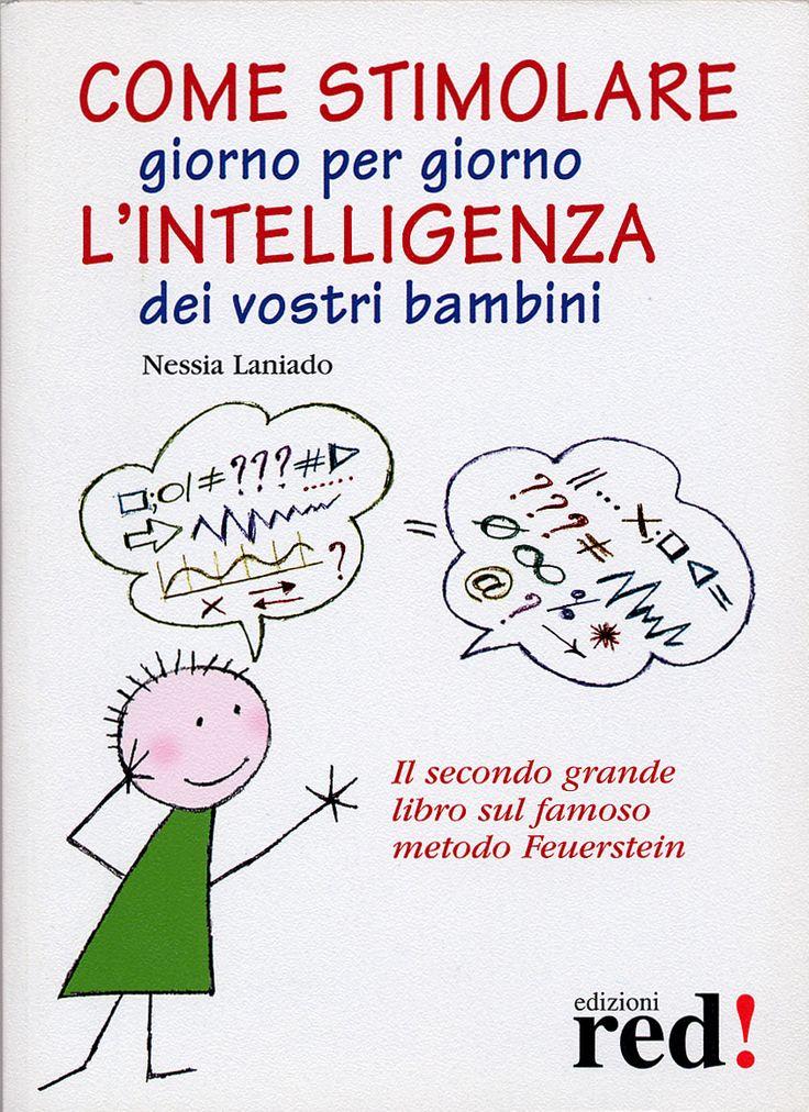 """L'intelligenza dei bambini è genetica si può stimolare e sviluppare?Sto leggendo un libro molto interessante che parte dal presupposto che il patrimonio genetico non influisce sulle capacità e sulle potenzialità di un bambino. Al contrario: """"se guardiamo all'intelligenza di un bambino come a un seme capace di svilupparsi, e non come un'eredità imutabile, saremo meno...Read More »"""