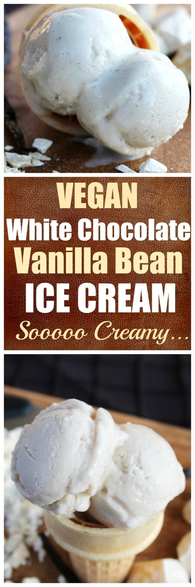 Vegan White Chocolate Vanilla Bean Ice Cream. So creamy, smooth and full of sweet vanilla and white chocolate flavor.