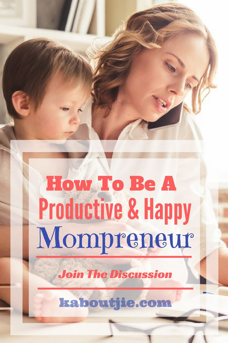 How To Be A Productive & Happy Mompreneur  While it is great to work from home and have your kids with you, it is not always easy to be a mompreneur.   How do you manage to cope and be a productive and happy Mompreneur? Share your tips and join our discussion!  #mompreneur #productivemompreneur #happymompreneur #mompreneurforum #parentingforum #thejuggleisreal #thestruggleisreal
