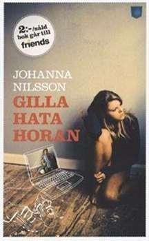 29 ex Det här är en viktig bok! Läs om Jonna, Robin och Gloria och hur de alla på ett eller annat sätt blir involverade i nätmobbing. 30 st http://www.friends.se/gillahatahoran