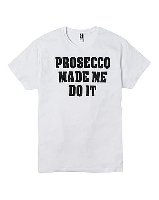 Personalised Made Me Do It T Shirt | J D Williams