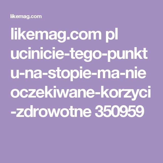 likemag.com pl ucinicie-tego-punktu-na-stopie-ma-nieoczekiwane-korzyci-zdrowotne 350959