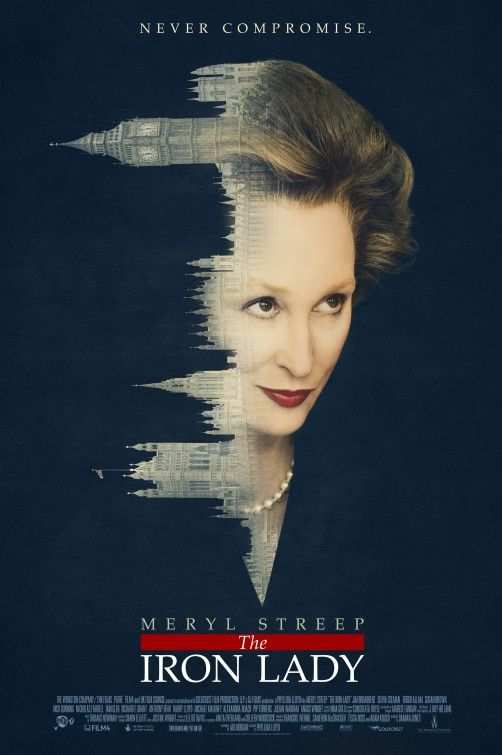 The Iron Lady - Meryl Streep's portrayal of Former Prime Minister, Margaret Thatcher.