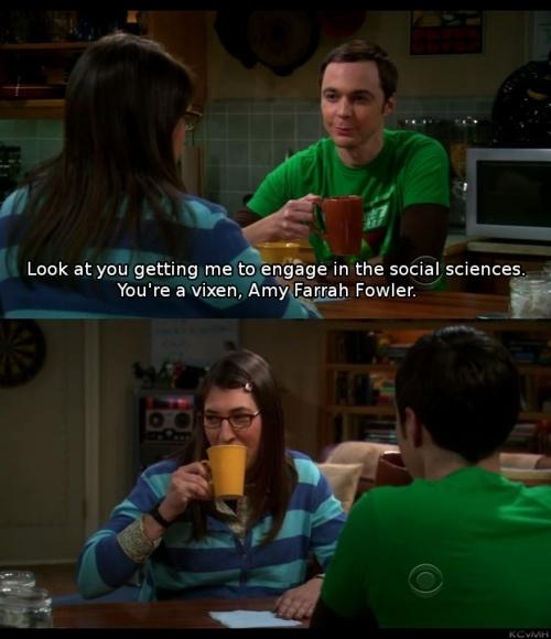 """""""You're a vixen, Amy Farrah Fowler!"""""""