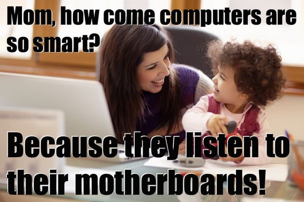 For the tech-savvy mom: | 19 Jokes You Should Send To Your Mom Right Now
