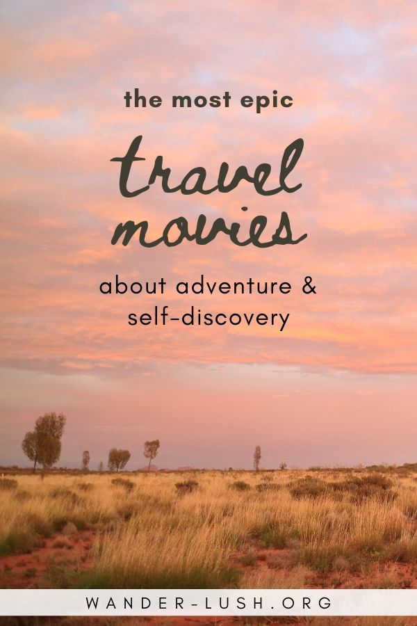25 Inspirational Travel Movies Like Eat Pray Love In 2020 Travel Movies Travel Inspiration Eat Pray Love