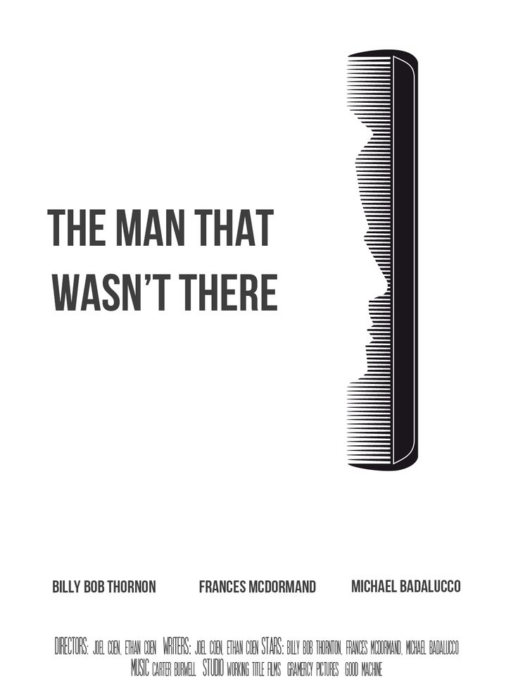 """Alternative movie poster for the film """"The man that wasn't there"""" - Photoshop"""