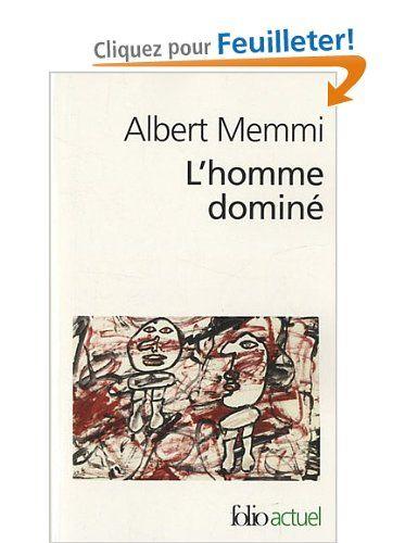 L'homme dominé: Amazon.fr: Albert Memmi: Livres