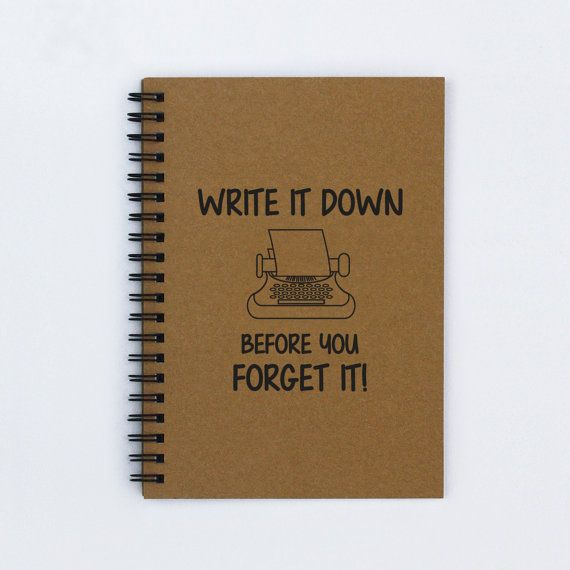Write It Down Before You Forget It  5 x 7 by FlamingoRoadJournals, $6.00