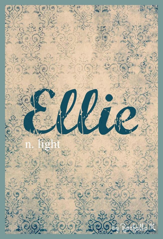 Girl Name: Ellie. Meaning: Light. Origin: Greek; German; English. http://www.pinterest.com/vintagedaydream/baby-names/