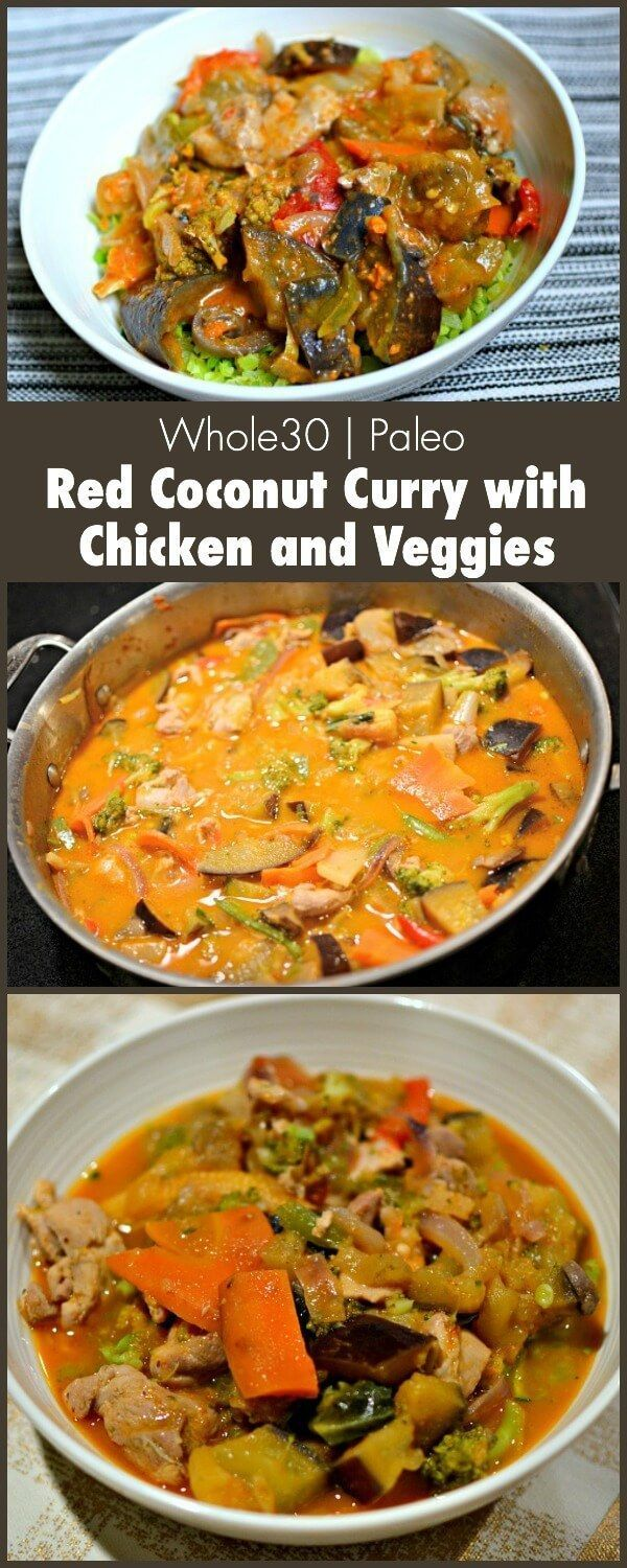 Thai Red Coconut Curry with Chicken and Veggies. Whole30-approved and Paleo-friendly.
