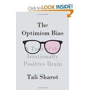 The Optimism Bias.