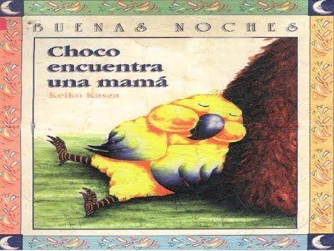 Choco encuentra una mamá -hermoso cuento para niños