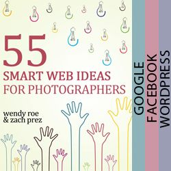 60 page ebook of marketing ideas for photography websites, blogs, and Facebook Pages. From @Zach Prez & wendy roe